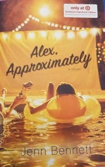 Jenn Bennet - Alex, Approximately